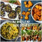 Top 30 Whole30 Side Dishes