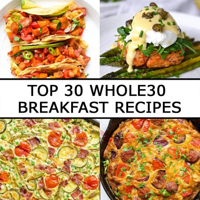 Top 30 Whole30 Breakfast Recipes