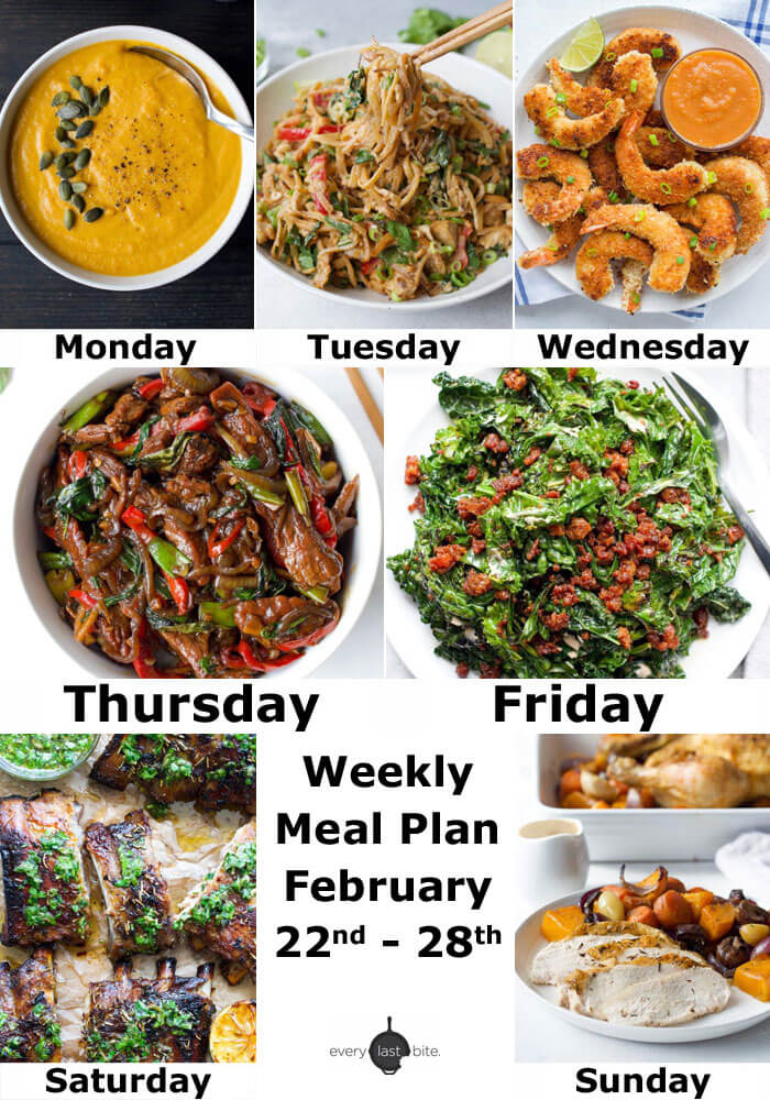 Weekly Meal Plan February 22nd 28th Every Last Bite