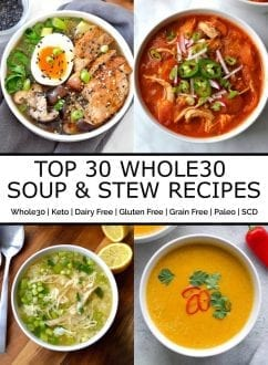 Top 30 Whole30 Soup & Stew Recipes | Every Last Bite