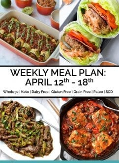 Weekly Meal Plan: April 12th - 18th | Every Last Bite