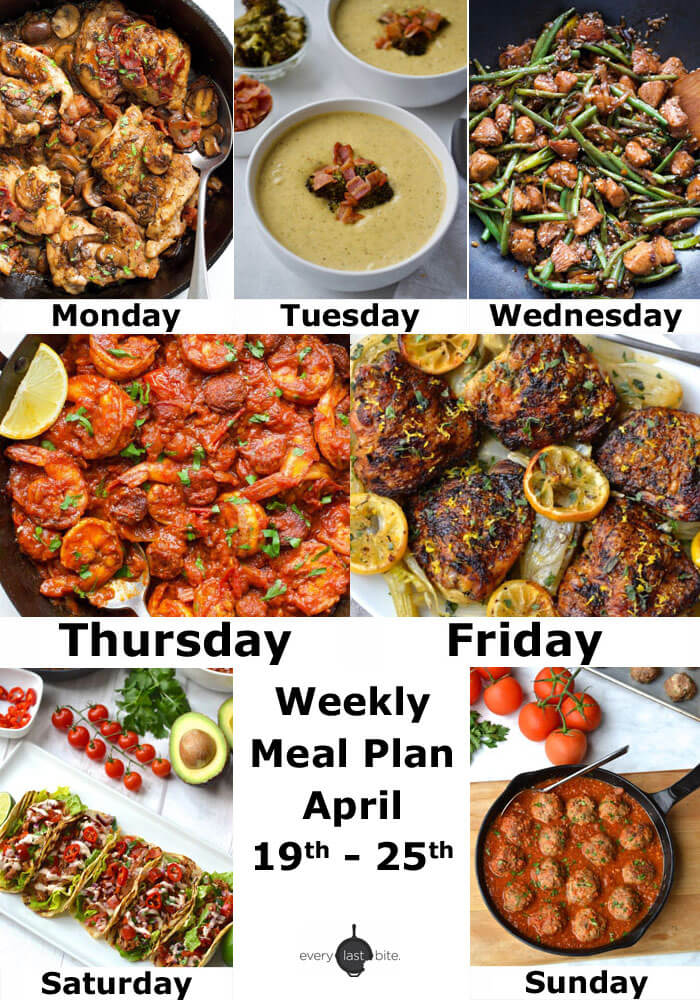 Weekly Meal Plan List April 19-25 | Every Last Bite