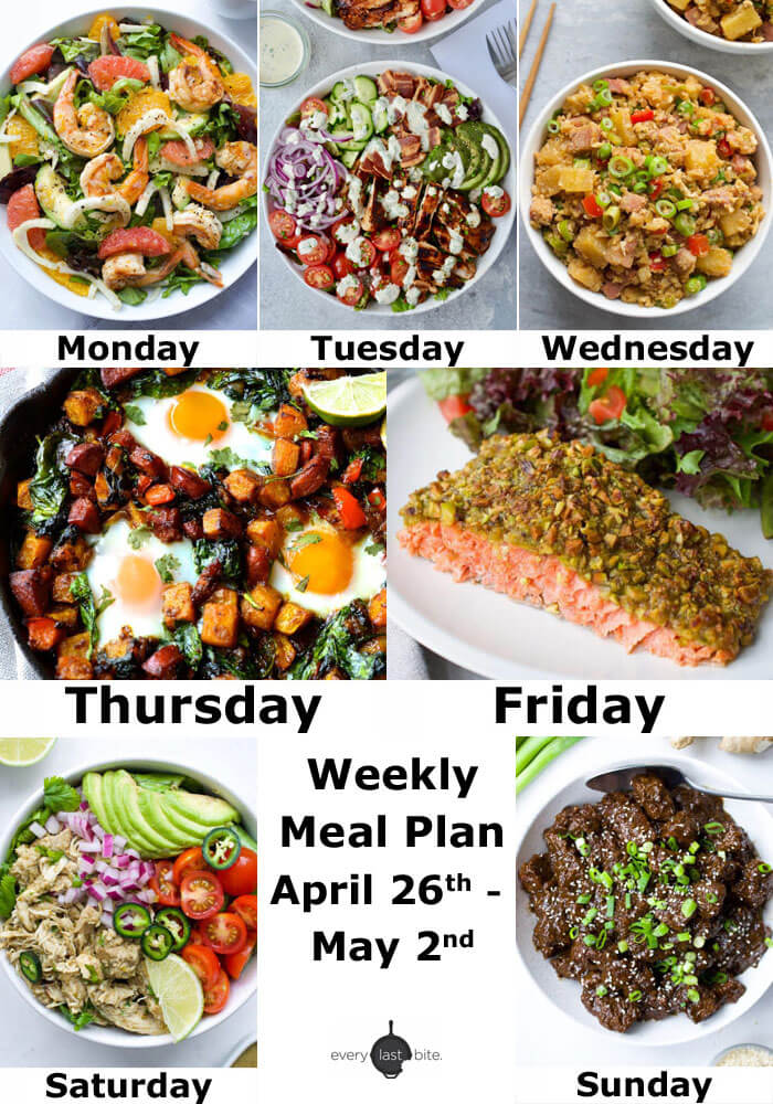 Weekly Meal Plan April 26th - May 2nd | Every Last Bite