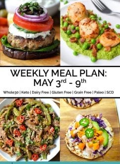 Weekly Meal Plan May 3rd - 9th | Every Last Bite
