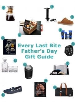Father's Day Gift Guide | Every Last Bite